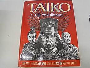 Taiko: An Epic Novel of War and Glory in Feudal Japan (Shinsho Taikoki)