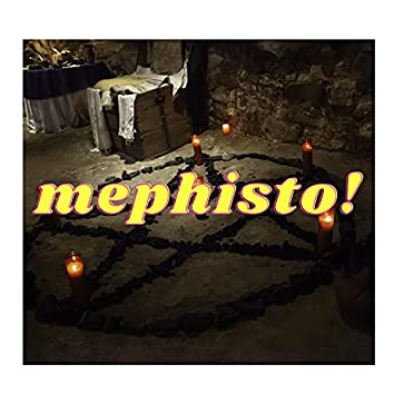 Mephisto!