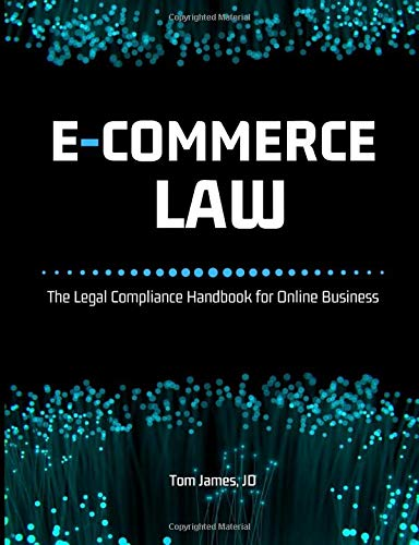 Compare Textbook Prices for E-Commerce Law  ISBN 9781946397065 by James JD, Tom