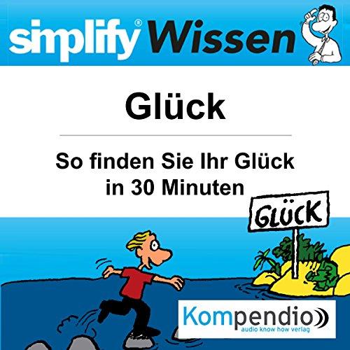 Simplify Wissen - Glück audiobook cover art