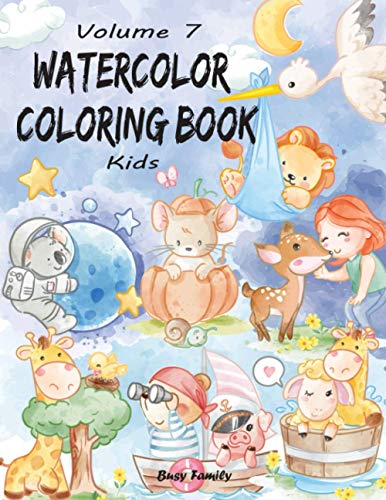 Watercolor Coloring Book Kids: (Volume 7) 12 ADORABLE Contemporary Coloring Pages + 12 Inspiring REFERENCE Pages (Complete with Shading) for Kids to ... Way! (Watercolor Coloring Books for Kids)