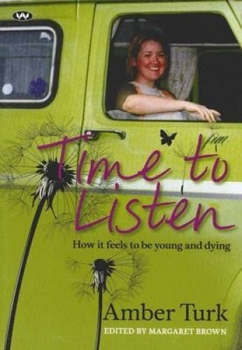 Compare Textbook Prices for Time to Listen: How it feels to be young and dying  ISBN 9781862548862 by