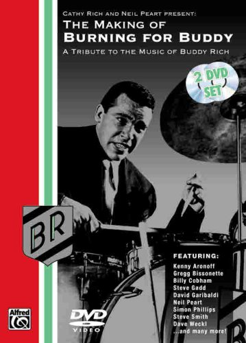 The Making of Burning for Buddy: A Tribute to the Music of Buddy Rich [2 DVDs] [UK Import]