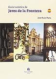 Guía turística de Jerez de la Frontera