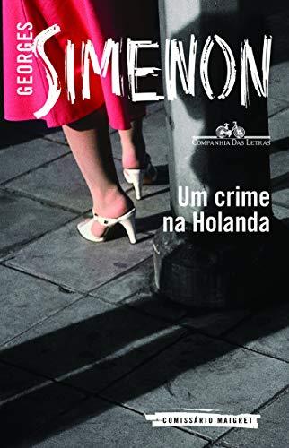 Um crime na Holanda