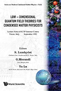 Low-dimensional Quantum Field Theories For Condensed Matter Physicists - Lecture Notes Of Ictp Summer Course