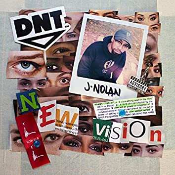 New Vision (feat. J. Nolan)
