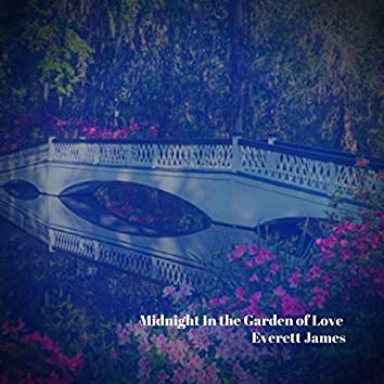 Midnight in the Garden of Love