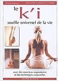 Le k'i - Souffle universel de la vie