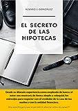 El Secreto De Las Hipotecas