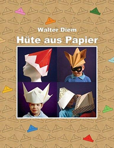 Hüte aus Papier