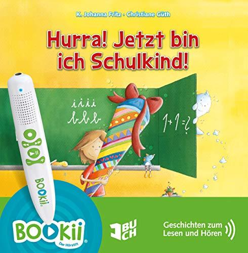 Hurra! Jetzt bin ich Schulkind! Geschichten zum Lesen und Hören - sprachcodiert für TING und BOOKii