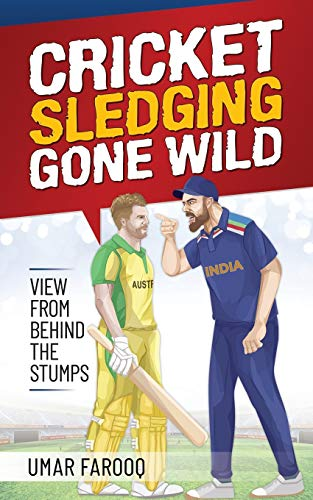 Cricket Sledging Gone Wild: View from Behind the Stumps