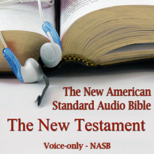 The New Testament of the New American Standard Audio Bible audiobook cover art