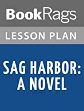 Lesson Plans Sag Harbor: A novel