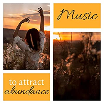 Music to Attract Abundance: Good Luck Bringing Songs
