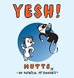 Yesh!: Mutts IV