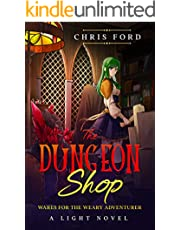 The Dungeon Shop: A Light Novel LitRPG Adventure (English Edition)