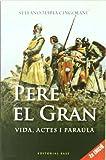 Pere el Gran: Vida, actes i paraula: 66 (Base Històrica)
