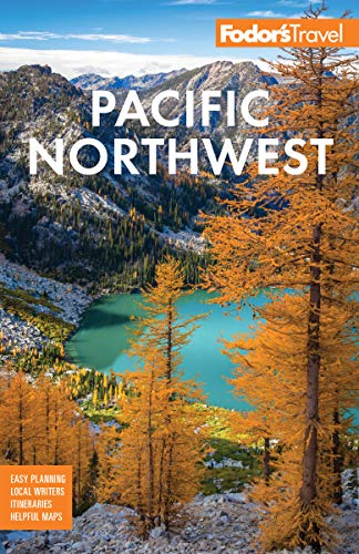 Amazon Com Fodor S Pacific Northwest Portland Seattle Vancouver The Best Of Oregon And Washington Full Color Travel Guide Ebook Travel Guides Fodor S Kindle Store