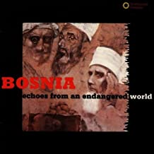 Echoes from Endangered World -Bosnian Muslims by Various (1993-12-01)