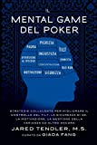 Il Mental Game Del Poker: Strategie collaudate per...