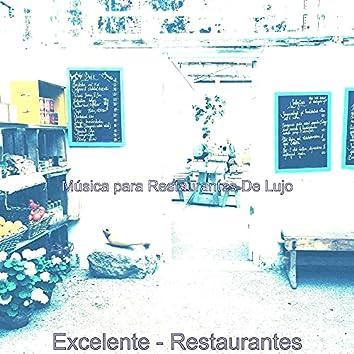 Excelente - Restaurantes