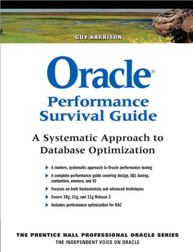 Oracle Performance Survival Guide: A Systematic Approach to Database Optimization (English Edition)