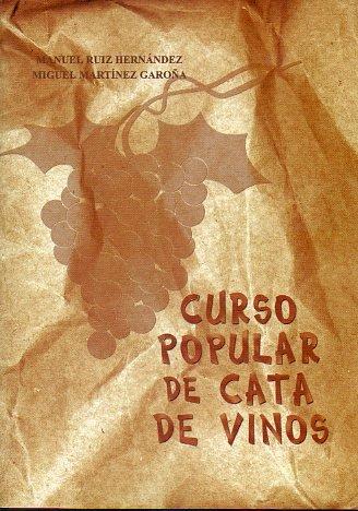 CURSO POPULAR DE CATA DE VINOS.