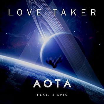 Love Taker (feat. J Epic)