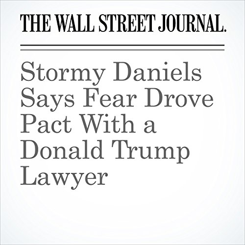 Stormy Daniels Says Fear Drove Pact With a Donald Trump Lawyer copertina