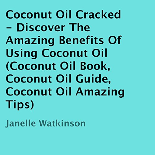 Coconut Oil Cracked audiobook cover art
