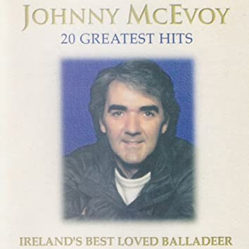 20 Greatest Hits (Ireland's Best Loved Balladeer)