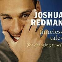 Timeless Tales by Joshua Redman (1998-09-22)