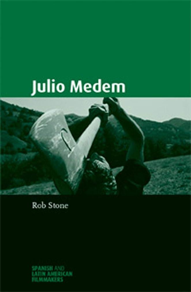 決めます清めるマオリJulio Medem (Spanish and Latin-American Filmmakers) (English Edition)