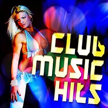 Club Music Hits (Hot & Urban Fresh Beats Energy Dance Fixx)