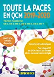 Toute la PACES en QCM 2019-2020 - Toute la PACES en QCM 2017-2018 : Tronc commun : UE1, UE2, UE3, UE4, UE5,...