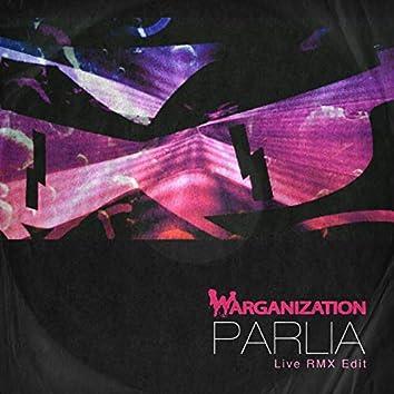 Parlia (Live RMX Edit)