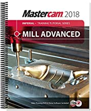 Mastercam 2018 Mill Advanced Training Tutorial