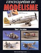 Les Avions (L'Encyclopédie du Modélisme) (French Edition)