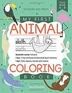 My First Animal Coloring Book for Kids Ages 4-8: Learn Fun Facts, Practice Handwriting and Color Hand Drawn Illustrations...