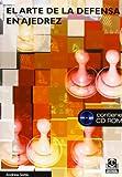 Arte de la defensa en ajedrez, El (Libro+CD)