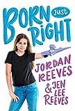 Born Just Right (Jeter Publishing)