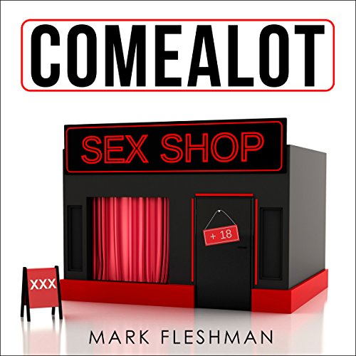 Comealot Sex Shop: Sex Stories audiobook cover art