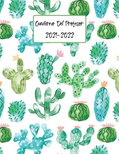 Cuaderno Del Profesor 2021-2022: a4 Agenda para Profesores y Maestras   Práctico Organizador para docentes - Regalo para Profesora
