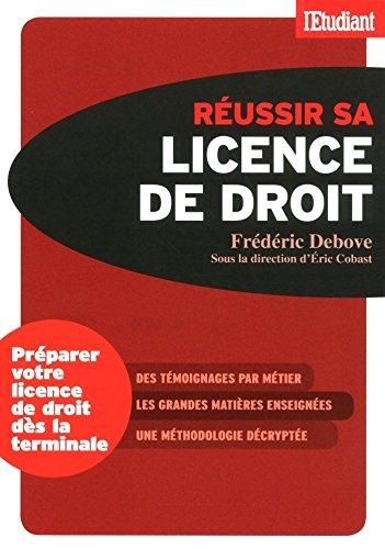 Réussir sa licence de droit (Série études)