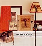 Photocraft: Things to do with the Pictures you Love by Caroline Herter (2005-11-03)