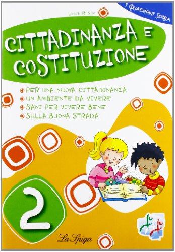 Cittadinanza e Costituzione. Per la 2ª classe elementare
