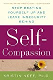 Image of Self-Compassion: The Proven Power of Being Kind to Yourself