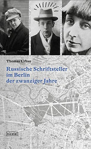 Russische Schriftsteller im Berlin der zwanziger Jahre